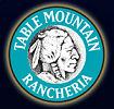 Table Mountain Rancheria Casino